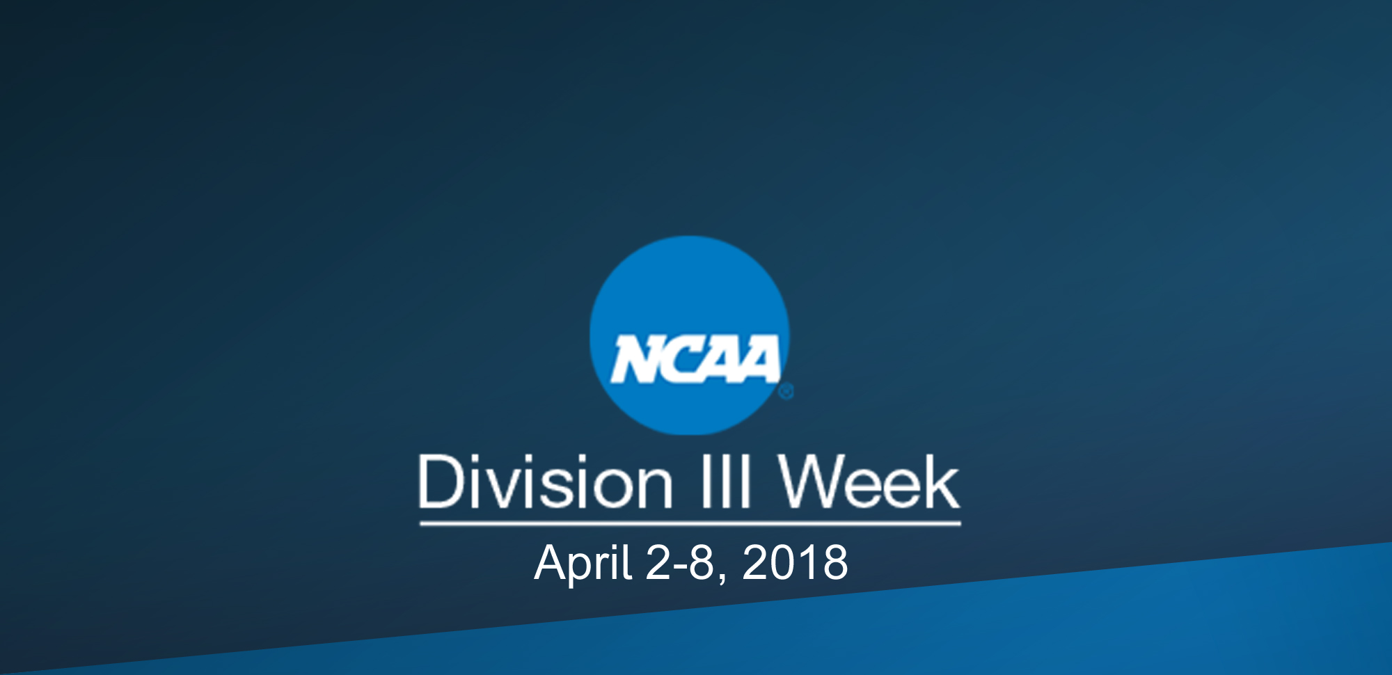 NCAA D3 Week: Our Experiences As A Division III Student-Athlete