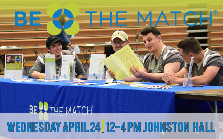 Be The Match Bone Marrow Donor Registration Drive on Wednesday, April 24 in Johnston Hall from 12-4 p.m.