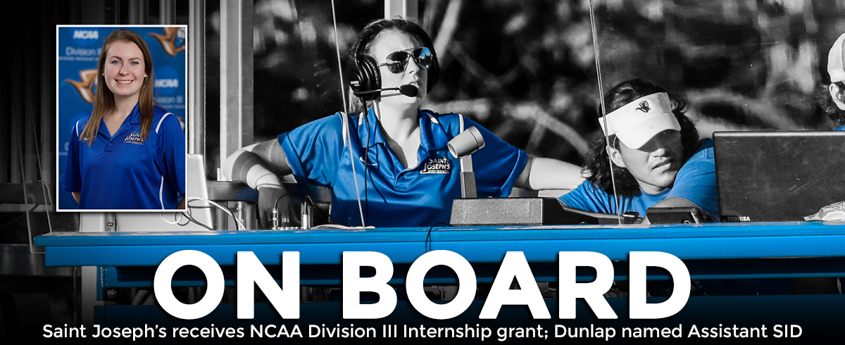 Saint Joseph's receives NCAA Division III Internship grant; Dunlap named Assistant SID