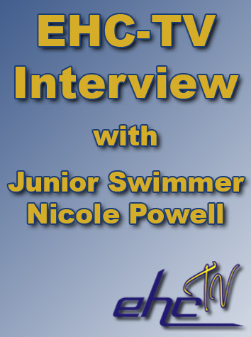 EHC-TV Interview With Junior Swimmer Nicole Powell