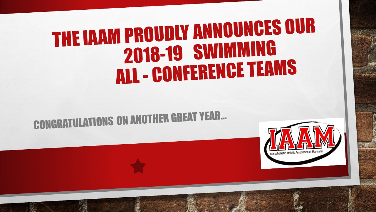 The IAAM proudly announces the 2018-19 Swimming All Conference Teams