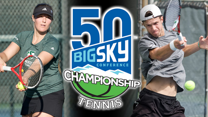 MEN'S AND WOMEN'S TENNIS HOST BIG SKY CHAMPIONSHIP LATER THIS WEEK