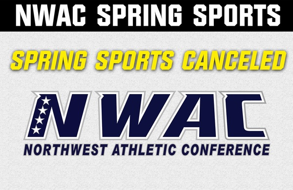 NWAC Cancels Spring Sports, effective immediately