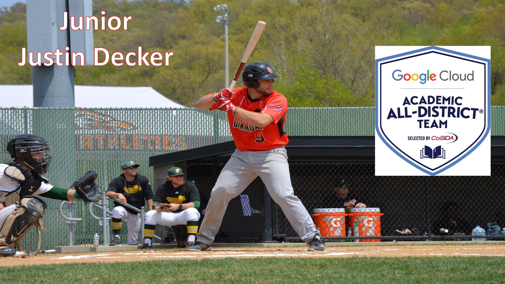 Dominican College baseball player, Justin Decker, has been named to the Google Cloud Academic All-District� First Team.