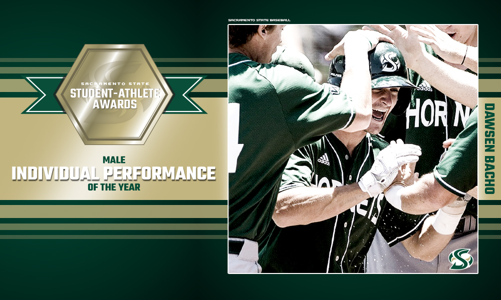 DAWSEN BACHO RECIPIENT OF SACRAMENTO STATE'S MALE INDIVIDUAL PERFORMANCE OF THE YEAR