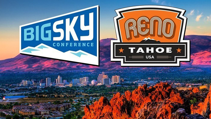 BIG SKY, RENO ANNOUNCE BASKETBALL CHAMPIONSHIPS AGREEMENT