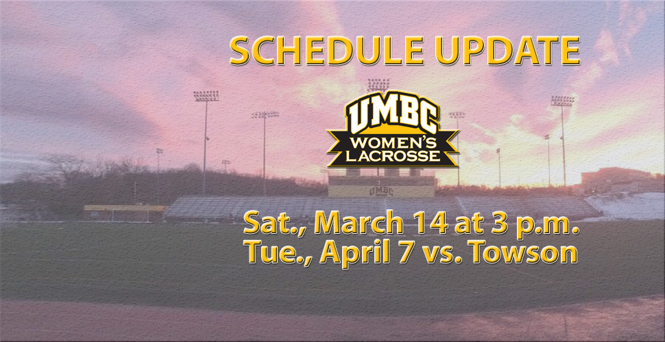 UMBC Women's Lacrosse Schedule Updates