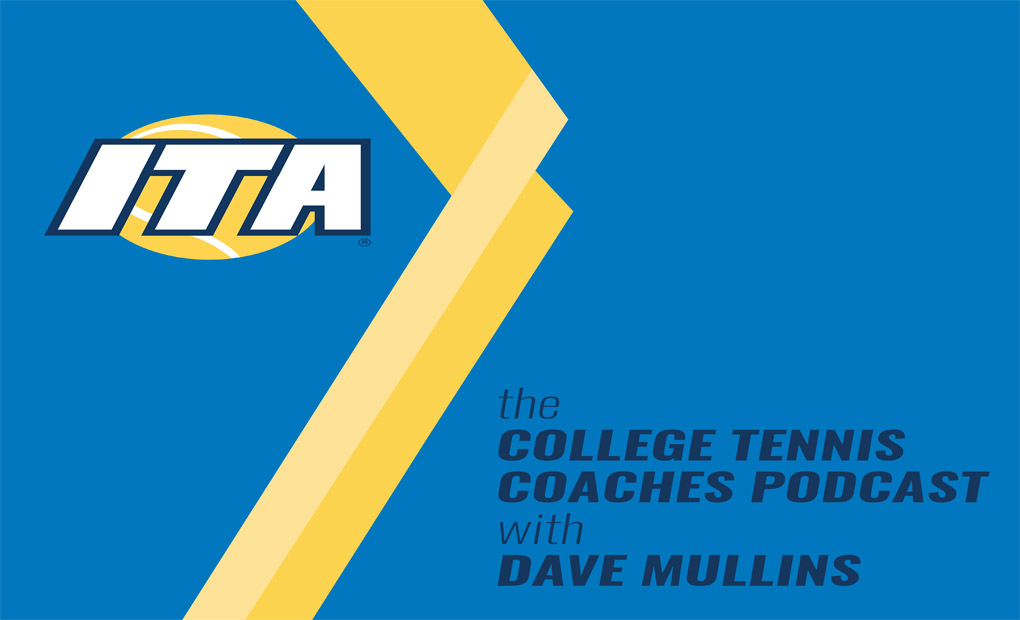 Amy Bryant & Audrey Hester Featured on College Tennis Coaches Podcast with Dave Mullins