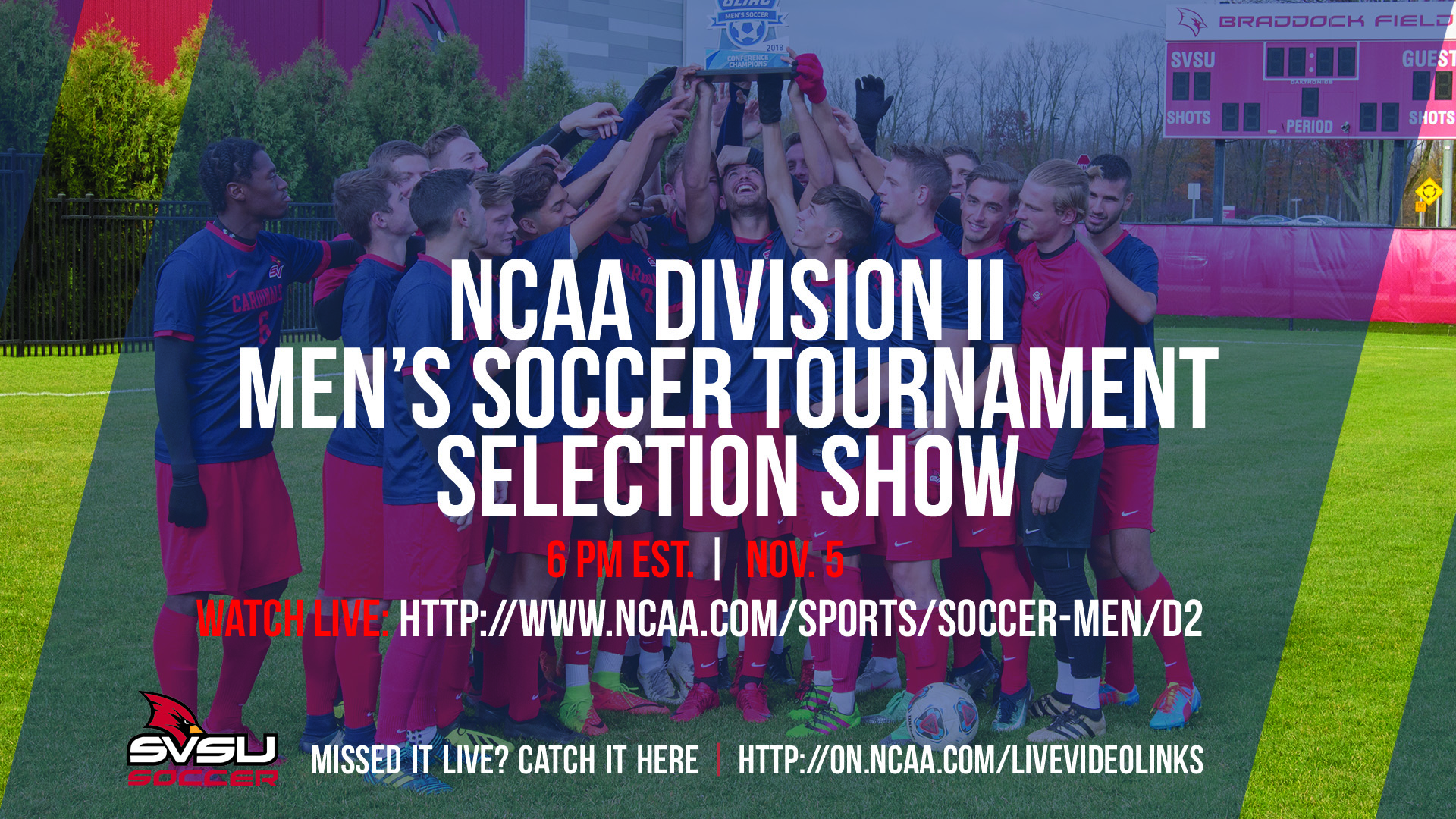NCAA Men's Soccer Tournament Selection Show Set For 6 P.M. on Monday