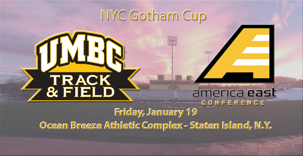 UMBC Track and Field Returns to Staten Island for NYC Gotham Cup Friday