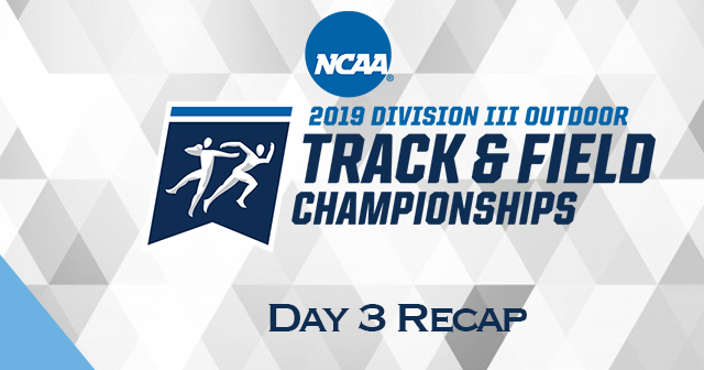 NCAA Outdoor Track & Field Championships - Day 3 Recap