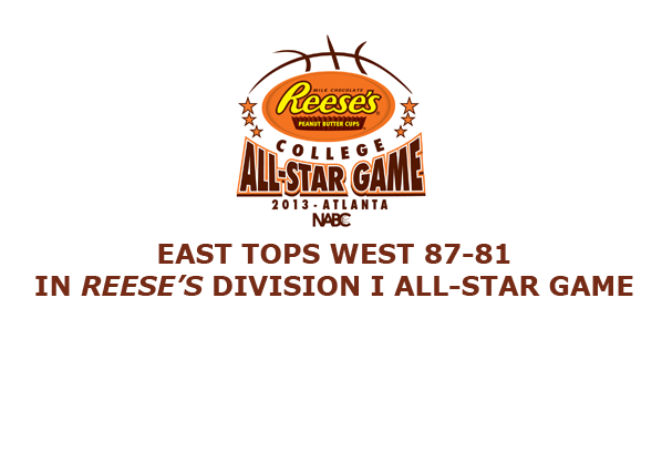 EAST TOPS WEST 87-81 IN REESE'S DIVISION I COLLEGE ALL-STAR GAME