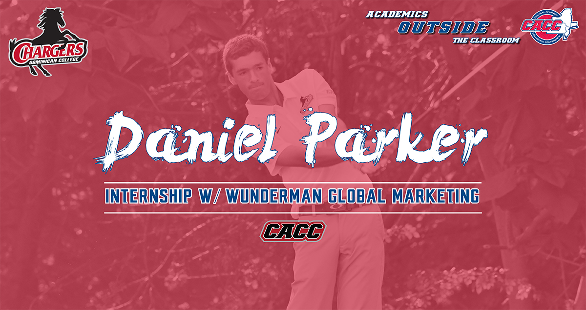ACADEMICS OUTSIDE THE CLASSROOM: DOMINICAN COLLEGE'S DANIEL PARKER