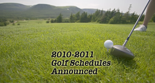 Stout, King announce golf schedules for the 2010 Fall season