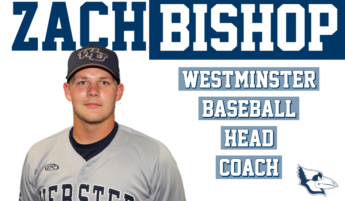 Bishop Announced Westminster Baseball Head Coach