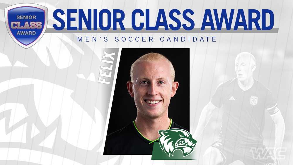 UVU's Felix Named One of 30 Men's Soccer Players up for Senior CLASS Award®
