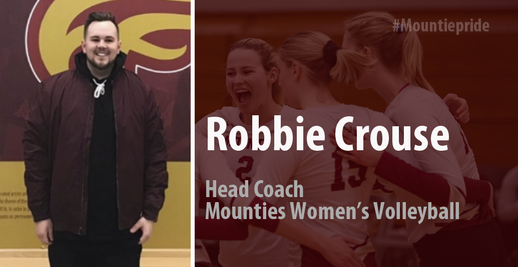 Mounties Women's Volleyball Name Robbie Crouse Head Coach