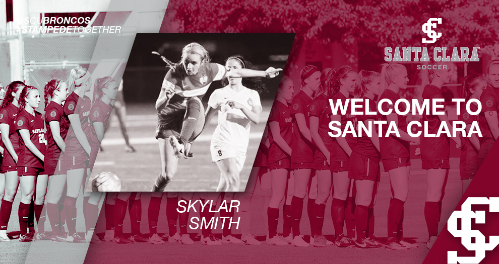 Meet the Future of Santa Clara Women's Soccer: Skylar Smith