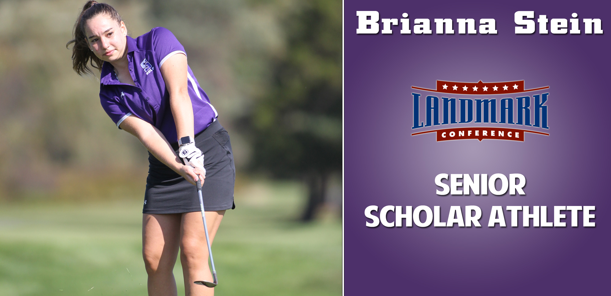 Brianna Stein became the second women's golfer to earn the Landmark Conference's Senior Scholar Athlete Award on Monday afternoon.