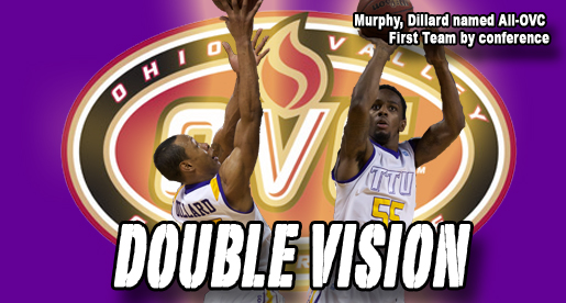 Murphy, Dillard named to All-OVC First Team
