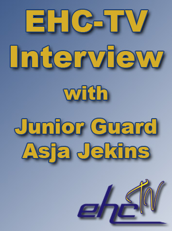 EHC-TV Interview With Junior Guard Asja Jenkins