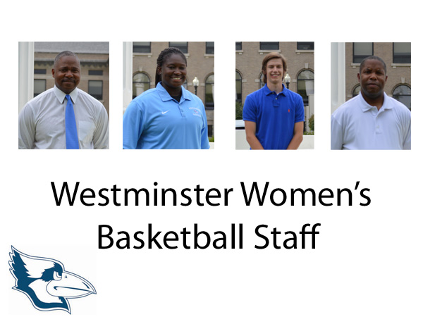 Westminster Women's Basketball Completes Coaching Staff