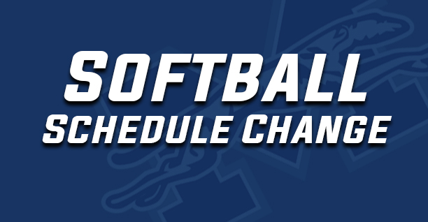 Softball schedule change.
