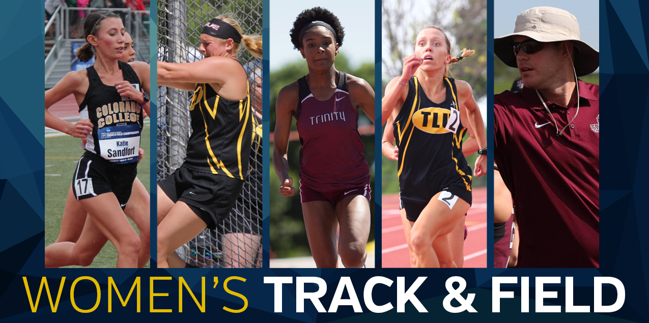 Colorado College's Sandfort, Trinity's Coleman, Texas Lutheran's Berger Highlight 2017 Women's Track and Field Postseason Awards