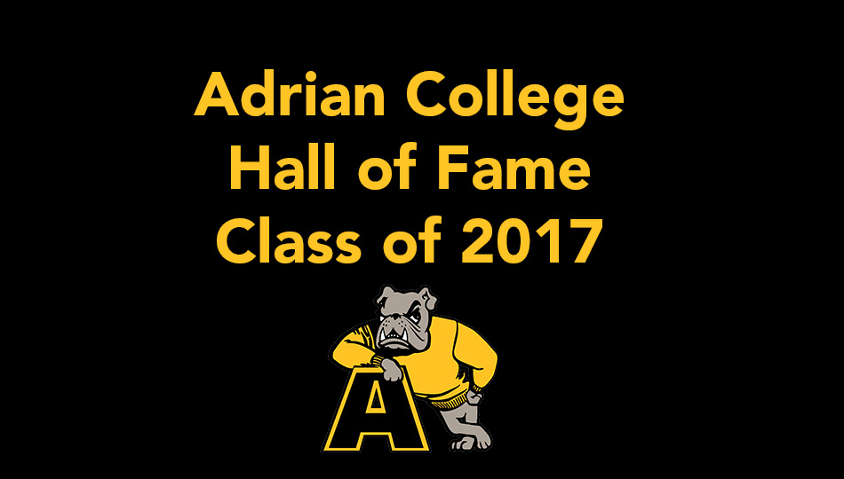 2017 Adrian College Athletic Hall of Fame Inductees Revealed
