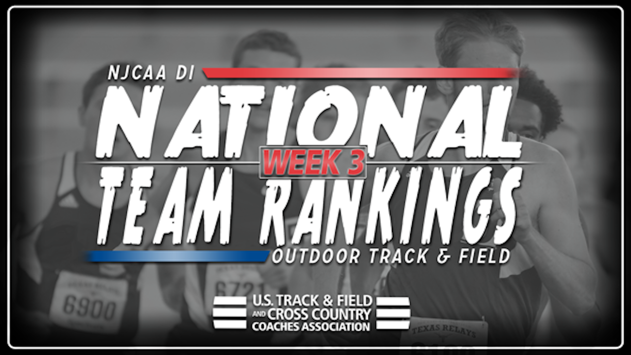 2018 NJCAA DI Outdoor Track & Field National Rankings – Week 3