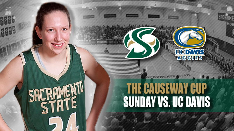 Women's Basketball Hosts Rival UC Davis in Causeway Cup on Sunday