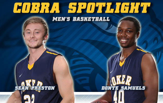 Cobra Spotlight- Sean Preston & Donte Samuels, Men's Basketball