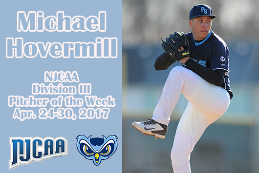 Hovermill Garners NJCAA Division III Pitcher Of The Week Honors For Second Time This Season