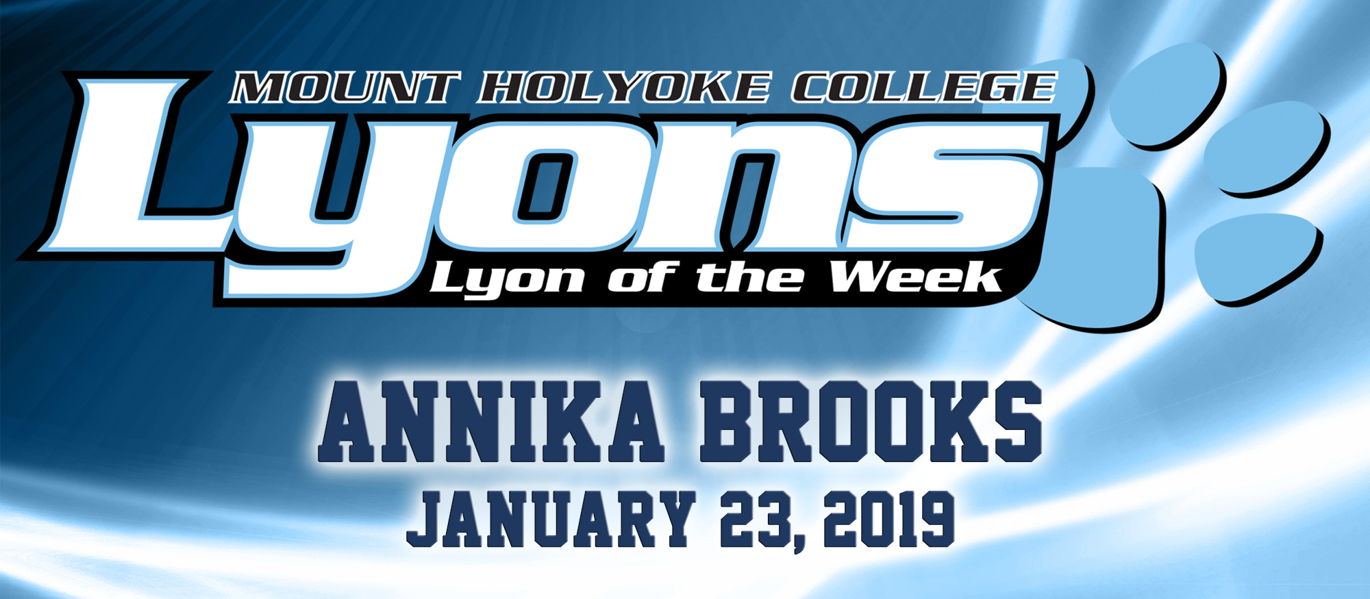 Graphic for the January 23, 2019 Lyon of the Week - Annika Brooks from basketball.