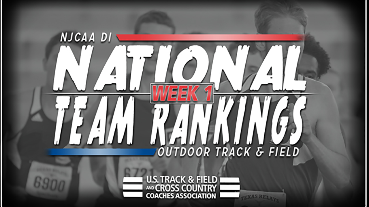 2018 NJCAA DI Outdoor Track & Field National Rankings – Week 1