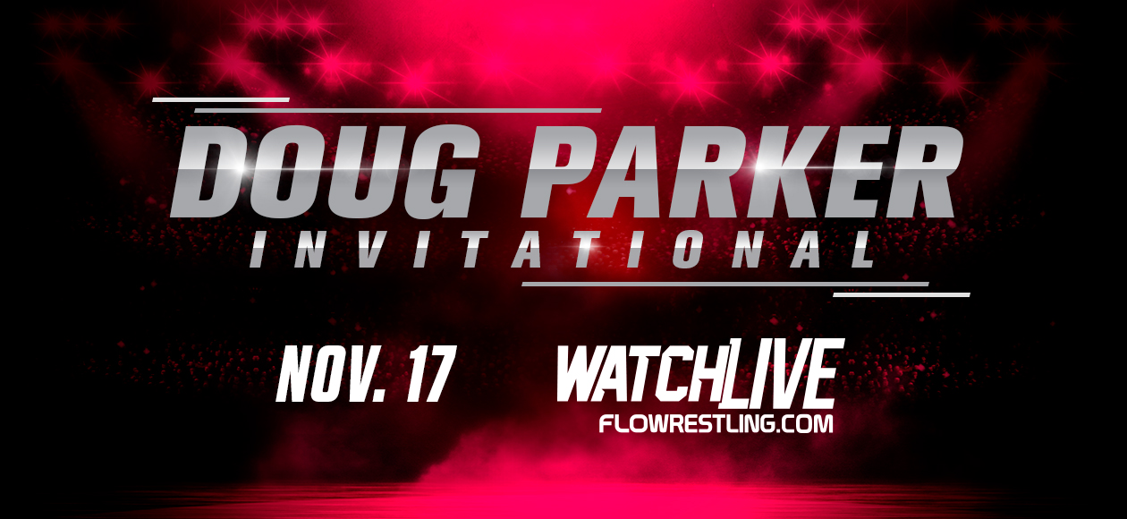 Doug Parker Invitational To Be Broadcast Live By FloWrestling