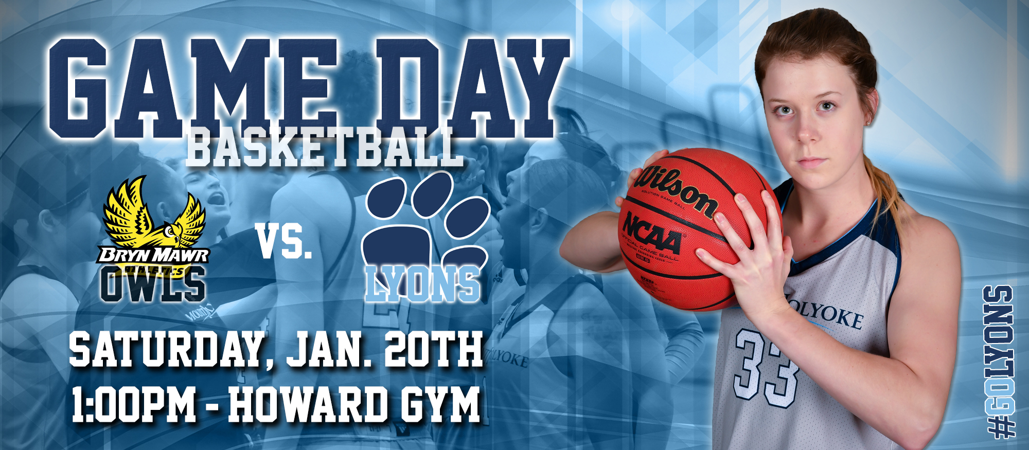 Gameday graphic promoting the Saturday, January 20th basketball game between Bryn Mawr and Mount Holyoke at 1pm at the Mildred S. Howard Gym.