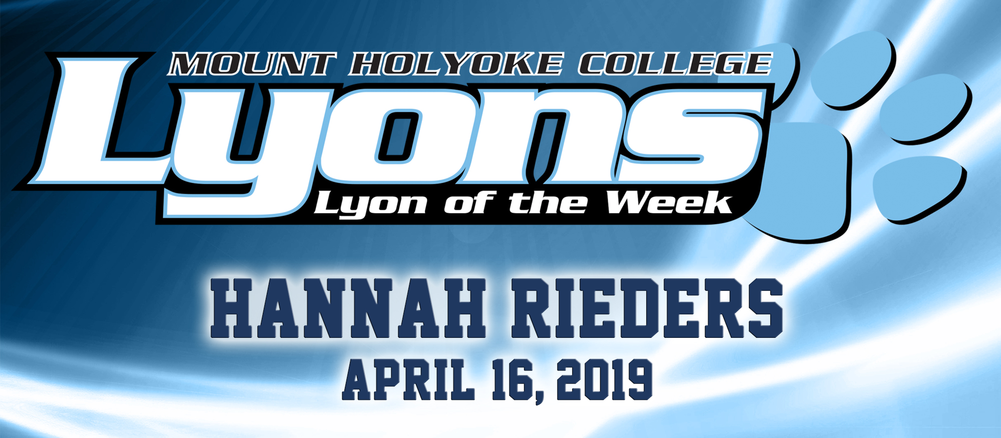 Lyon of the Week graphic for track & field athlete, Hannah Rieders on Apr. 16, 2019