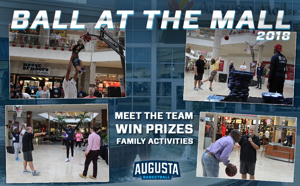 BALL AT THE MALL: Meet Augusta Men's Basketball At The Augusta Mall Oct. 6