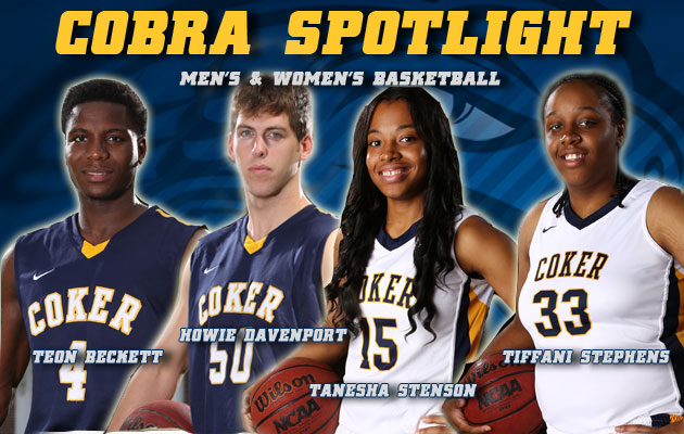 Cobra Spotlight- Teon Beckett & Howie Davenport, Men's Basketball & Tanesha Stenson & Tiffani Stephens, Women's Basketball