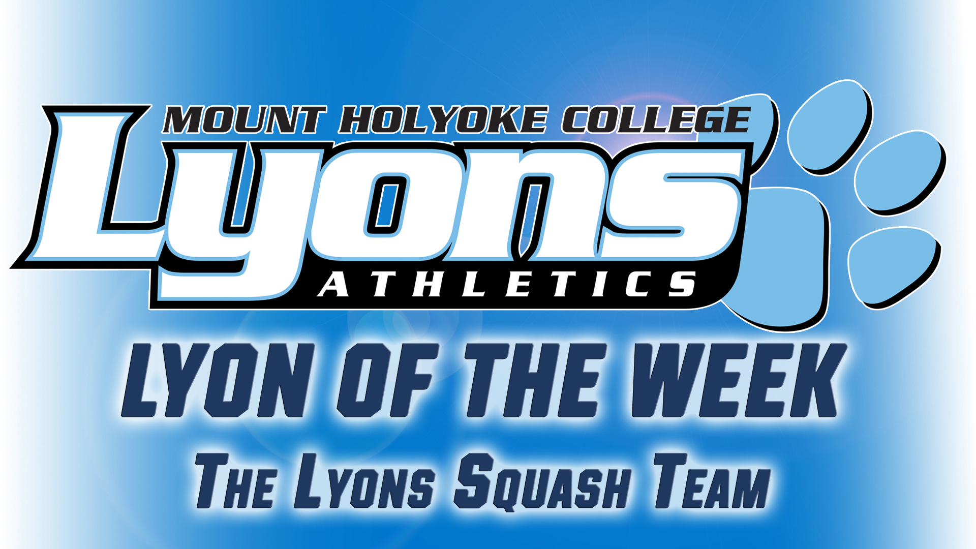 FEATURE: Lyon of the Week - Feb. 27th - The Squash Team