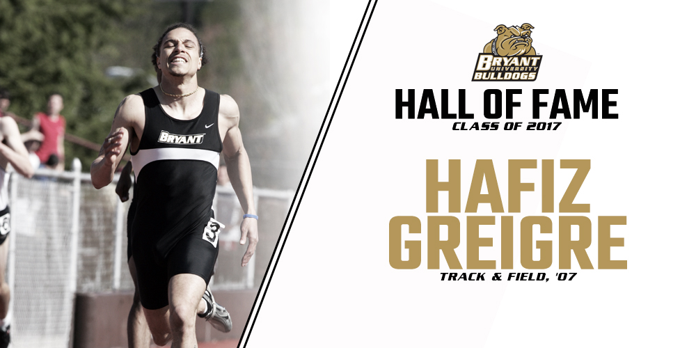 Bryant Hall of Fame Class of 2017:  Hafiz Greigre '07
