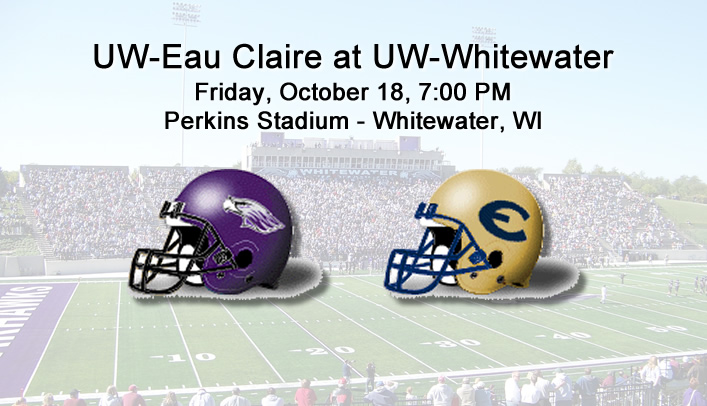 Football Preview: UW-Eau Claire at No. 10 UW-Whitewater