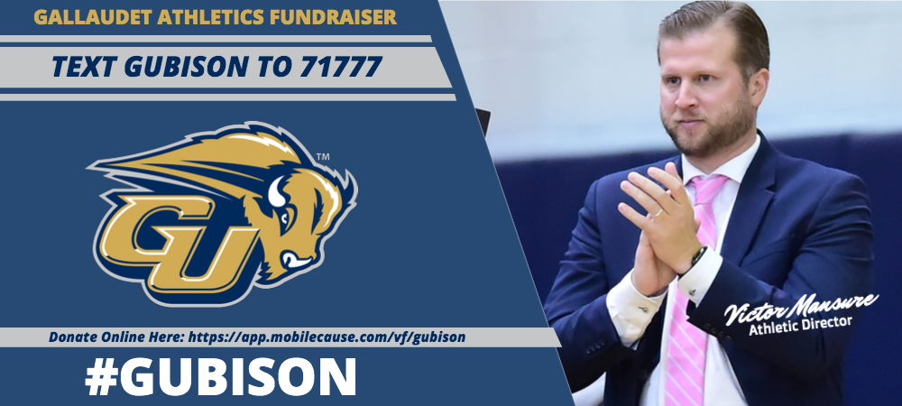 Gallaudet Athletic Director Victor Mansure (right) claps at a Bison game. The Gallaudet Athletics Fundraiser continues. You can make a donation by texting GUBISON to 71777 or online. #GUBison. A GUBison logo is in the middle (left) of a light blue background.