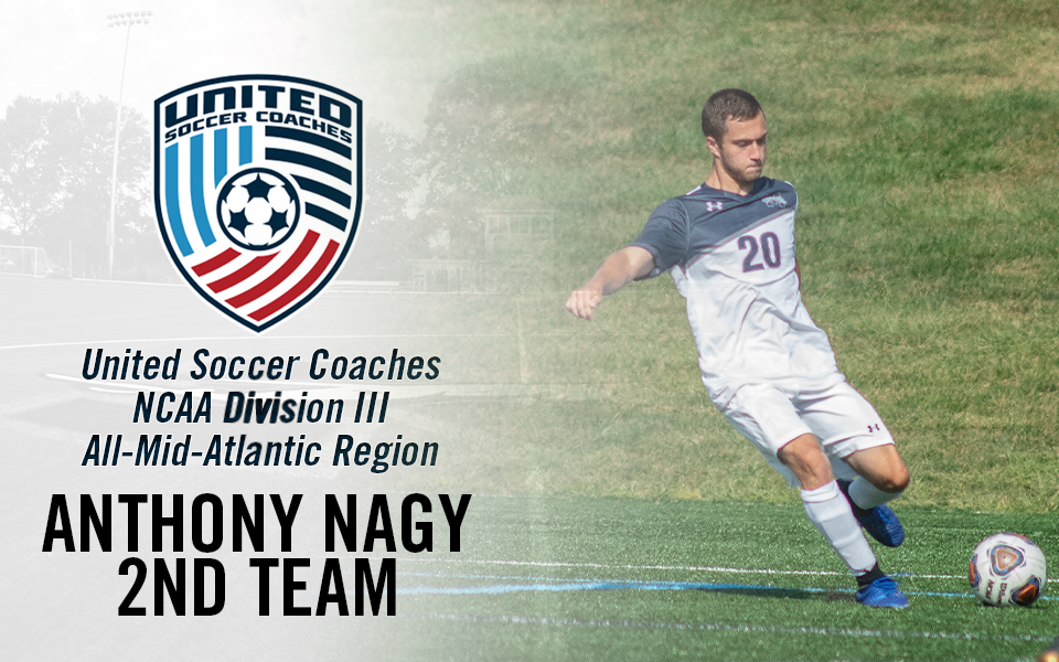 Anthony Nagy selected to United Soccer Coaches NCAA Division III All-Mid-Atlantic Region Second Team.