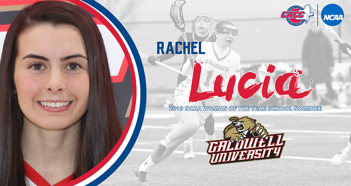 NCAA WOMAN OF THE YEAR NOMINEE: Rachel Lucia (Caldwell University)