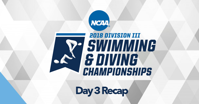 Day 3 Recap: NCAA Men's and Women's Swimming & Diving Championships