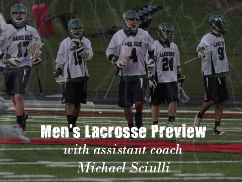 Men's Lacrosse Ready To Get Season Underway This Weekend (VIDEO PREVIEW)