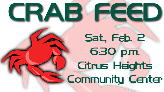 NOT TOO LATE TO BUY CRAB FEED TICKETS