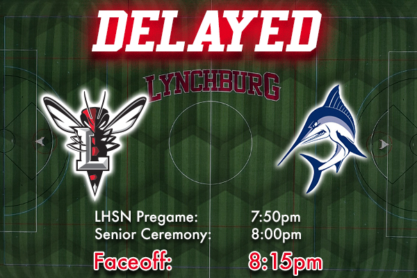 Men's Lacrosse Game Delayed to 8:15 PM (ET)